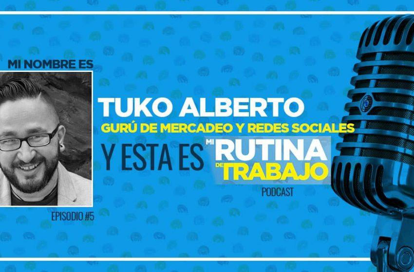 Soy Tuko Alberto, Guru de redes sociales y esta es Mi Rutina De Trabajo