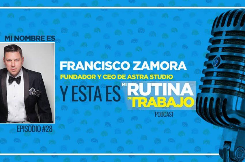 Soy Francisco Zamora, Fundador y CEO de Astra Studios y esta es Mi Rutina de Trabajo