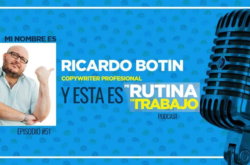 Un Copywriter Profesional nos enseña Copywriting, Ricardo Botín