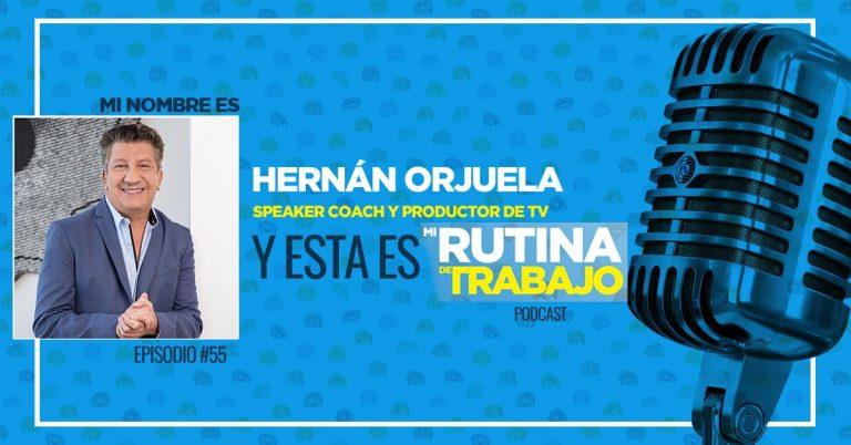 Soy Hernán Orjuela, Speaker Coach, Productor de Televisión y esta es Mi Rutina de Trabajo