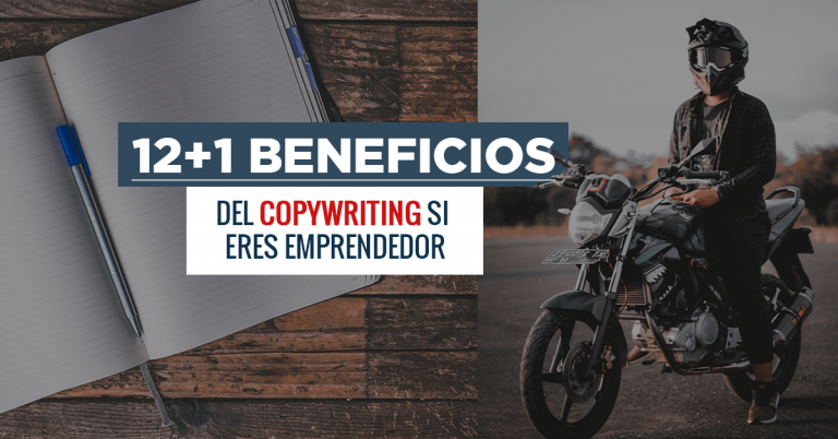 12+1 Beneficios del Copywriting Si Eres Emprendedor